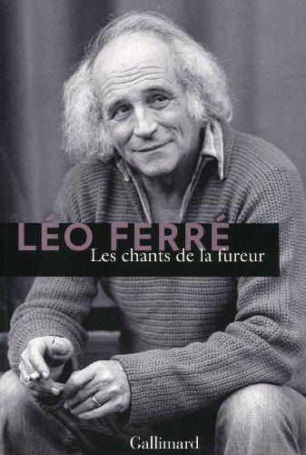 Les chants de la fureur par Léo Ferré