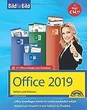 Office 2019 Bild für Bild erklärt. Komplett in Farbe.: Word, Excel, Outlook, PowerPoint mit vielen Praxistipps