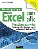 Travaux pratiques avec excel 2007 et 2010 : Fonctions avanc??es : Traitement des donn??es, travail collaboratif, SkyDrive, VBA by Fabrice Lemainque (2012-04-18)