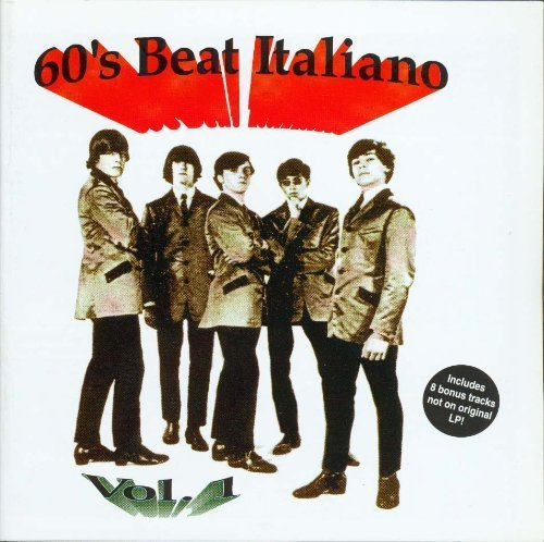 60's Beat Italiano by Various Artists, Gli Evangelisti, La Setta, I Jaguars,...