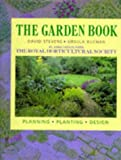 The Garden Book: Planning, Planting and Design (Rhs)