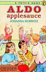 Hurwitz Johanna : Aldo Applesauce (Puffin story books)