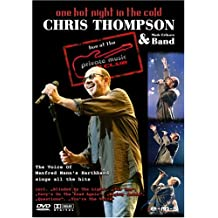 Chris Thompson & Band - One Hot Night in the Cold