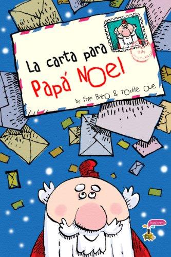 LA CARTA PARA PAPÁ NOEL por FRAN BRAVO