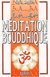 B.A.-BA de la méditation bouddhique