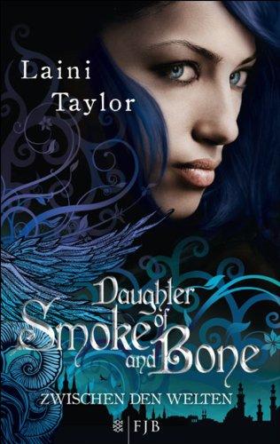 Daughter of Smoke and Bone: Zwischen den Welten -