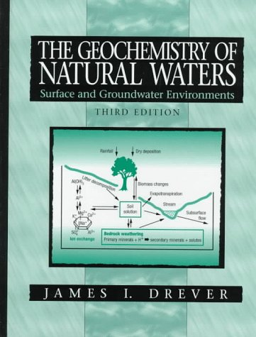 The Geochemistry of Natural Waters: Surface and Groundwater Environments