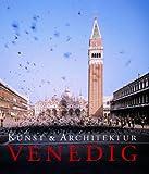 Kunst und Architektur Venedig - Marion Kaminski