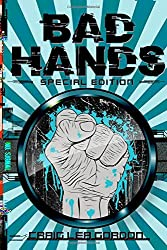 Bad Hands - Special Edition: A Cyberpunk Short Story (Acid Suite)