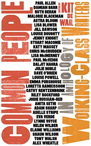 Common People An Anthology Of Working Class Writers