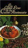 Le grand livre de la cuisine réunionnaise...