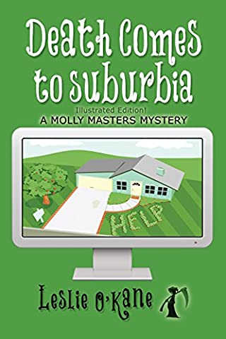 Death Comes to Suburbia (Book 2 Molly Masters Mysteries): Illustrated