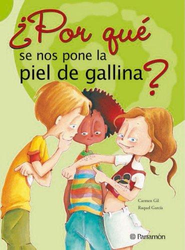 ¿POR QUE SE NOS PONE LA PIEL GALLINA? por Carmen Gil