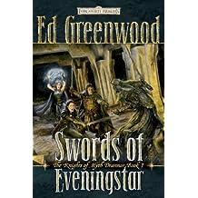 The Swords of Evening Star (Forgotten Realms Novel: Knights of Myth Drannor)