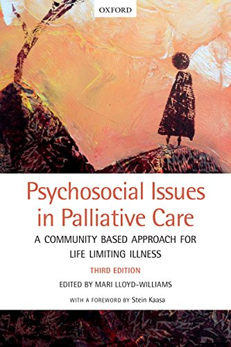 Psychosocial Issues in Palliative Care: A community based approach for life limiting illness (English Edition)