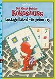 Der kleine Drache Kokosnuss - Lustige Rätsel für jeden Tag (Lernspaß- Rätselhefte, Band 6)