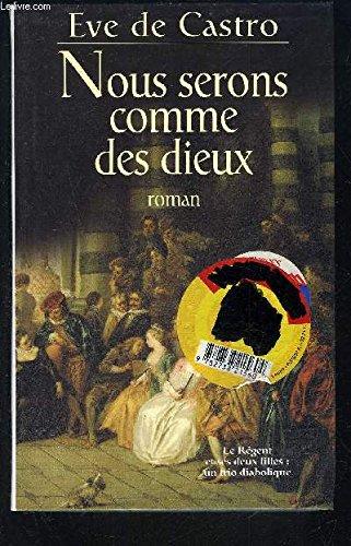 Nous Serons Comme Des Dieux [Pdf/ePub] eBook
