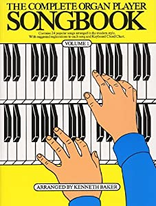 The Complete Organ Player Songbook Volume 1 Lc