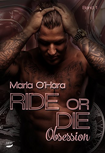Ride or Die: Obsession (Obsession Worte)