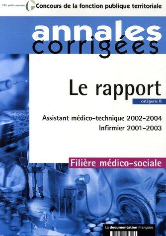 Le rapport : Assistant médico-technique 2002-2004, Infirmier 2001-2003. Filière médico-sociale - Catégorie B