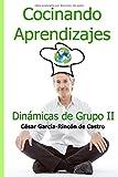 Cocinando Aprendizajes: Dinámicas de Grupo II
