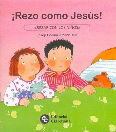 Rezo Como Jesus! por Josep Codina