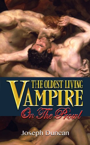 The Oldest Living Vampire on the Prowl (The Oldest Living Vampire Saga Book 2) (English Edition) por Joseph Duncan