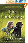 The Underdogs: Children, Dogs, and th...