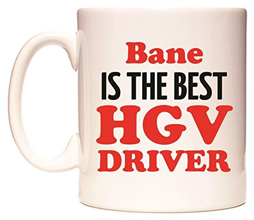 Bane IS THE BEST HGV DRIVER Taza por WeDoMugs