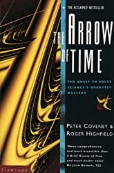The Arrow of Time: The Quest to Solve Science's Greatest Mystery: The Quest to Solve Science's Greatest Mysteries (Flamingo)
