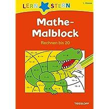 Mathe-Malblock 1. Klasse. Rechnen bis 20