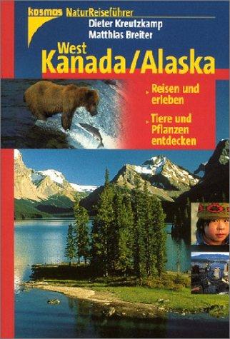 Natur-Reiseführer: West-Kanada, Alaska