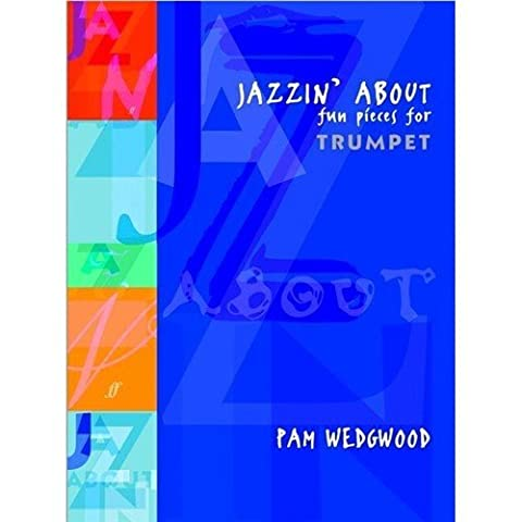 Pamela Wedgwood: Jazzin' About (Trumpet). Sheet Music for Trumpet,