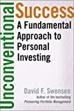 Unconventional Success: A Fundamental Approach to Personal Investment