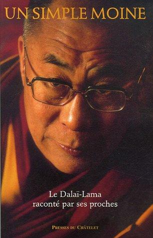 un-simple-moine-le-dala-lama-racont-par-ses-proches