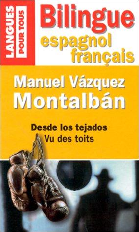 Vu des toits (édition bilingue espagnol/français) par Manuel Vázquez Montalban