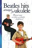 """""""Beatles"""" Hits Arranged for Ukulele"""
