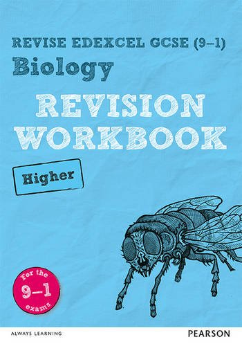 REVISE Edexcel GCSE (9-1) Biology Higher Revision Workbook: Higher: For the 9-1 Exams (Revise Edexcel GCSE Science 16)