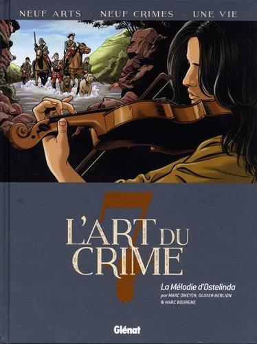 L'Art du Crime - Tome 07: La Mélodie D'Ostelinda