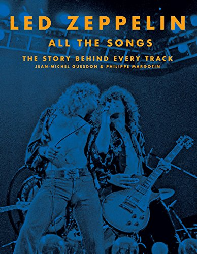 Led Zeppelin All the Songs: The Story Behind Every Track Informationen Led