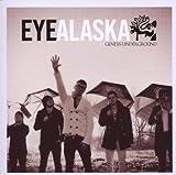 Songtexte von Eye Alaska - Genesis Underground