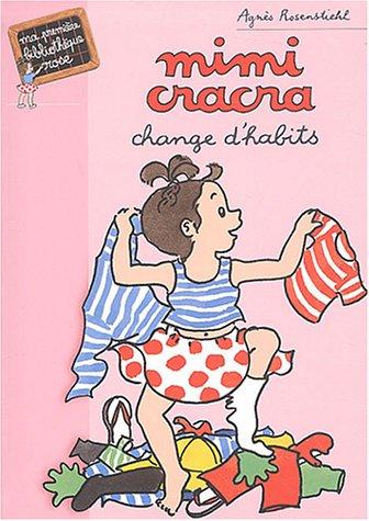 Mimi-Cracra change d'habits par A. Rosenstiehl