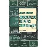 Sarajevo in der Geliebten