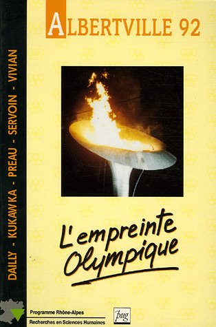 Albertville 92 : L'empreinte olympique par Pierre Kukawka