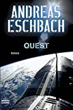 'Quest: Roman' von Andreas Eschbach