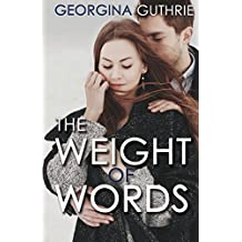 [ THE WEIGHT OF WORDS ] by Guthrie, Georgina ( Author) Nov-2013 [ Paperback ]