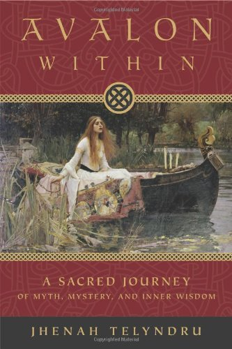Avalon within: A Sacred Journey of Myth, Mystery, and Inner Wisdom: Written by Jhenah Telyndru, 2010 Edition, (2nd) Publisher: Llewellyn Publications,U.S. [Paperback]