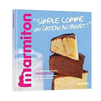 Simple comme un gâteau au yaourt ! Les meilleures recettes Marmiton