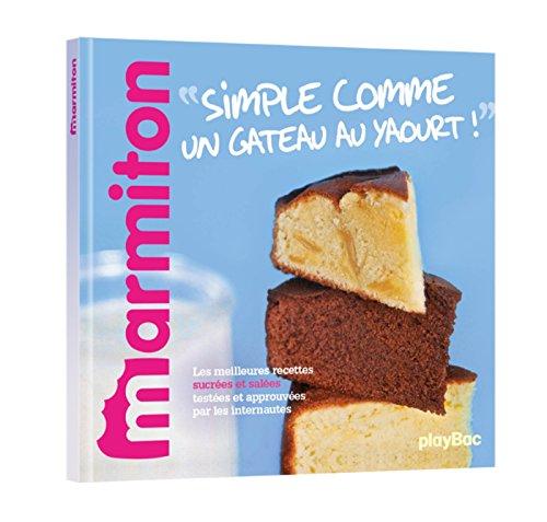 Simple comme un gâteau au yaourt ! Les ...