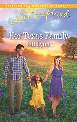 Her Texas Family (Love Inspired) por Jill Lynn
